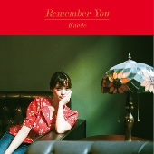 Remember You<初回生産限定盤>