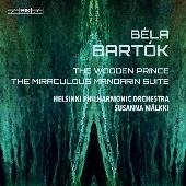 バルトーク:バレエ音楽「かかし王子」「不思議なマンダリン」
