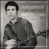 Backroads, Rivers & Memories - The Rare & Unreleased John Hartford