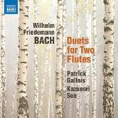 W.F.バッハ: 2本のフルートのための二重奏曲集