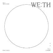We:Th: 10th Mini Album (UNSEEN Ver.)