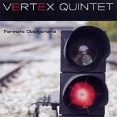Vertex Quintet/Fermata Obbligatoria [NJ003]
