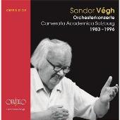Sandor Vegh - Orchesterkonzerte (1983-1996)<完全数量限定盤>