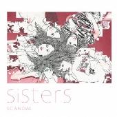 Sisters [CD+DVD]<初回生産限定盤>