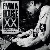 EMMA HOUSE XX 30th Anniversary<初回限定盤>