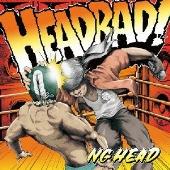 NG HEAD/ヘッド・バッド [PCCA-03450]