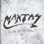 Mantas/デス・バイ・メタル [YSCY-1244]