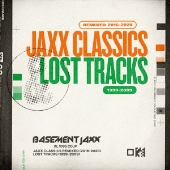 Jaxx Classics Remixed (2016-2020) / Lost Tracks (1999-2009)