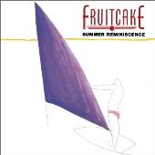 Fruitcake (Jazz)/フルーツケーキ 3 サマー・レミニスンス [NCS-748]