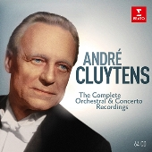 Andre Cluytens - The Complete Orchestral & Concerto Recordings<限定盤>
