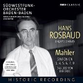 ハンス・ロスバウト、マーラーを振る
