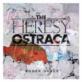 THE HERESY OSTRACA