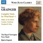 Grainger: Complete Music for Wind Band Vol.1
