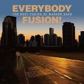 EVERYBODY FUSION! The Best Fusion of Warner Days<タワーレコード限定>
