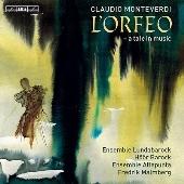 モンテヴェルディ: 歌劇(音楽による寓話) 《オルフェオ》