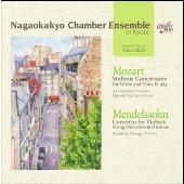 モーツァルト: 協奏交響曲 K.364; メンデルスゾーン: ヴァイオリン協奏曲