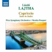 Laszlo Lajtha: Capriccio - Suite de Ballet