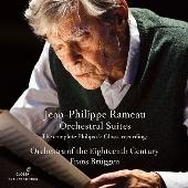 ラモー: 管弦楽組曲集 ~ コンプリート・フィリップス&グロッサ・レコーディングス
