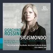 ロッシーニ: 歌劇《シジスモンド》