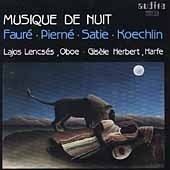 Giselle Herbert/Musique De Nuit - Faure; Pierne; Satie; Koechlin / Lajos Lencses(ob), Gisele Herbert(hp) [AU97409]
