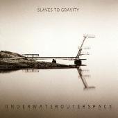 Slaves To Gravity/アンダーウォーターアウタースペース [COCB-60001]
