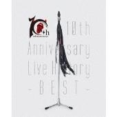 10th Anniversary Live History -BEST-<初回限定仕様>