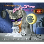 The Moonlight Cats Radio Show Vol.2<初回限定デジパック仕様>