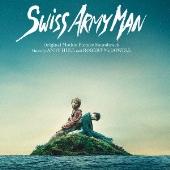 オリジナル・サウンドトラック スイス・アーミー・マン