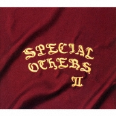 SPECIAL OTHERS II<初回限定盤>