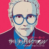 THE REFLECTION WAVE ONE - Original Sound Track [CD+DVD+ブックレット]<初回生産限定盤>
