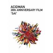"ACIDMAN 20th ANNIVERSARY FILM ""SAI""<初回生産限定版>"