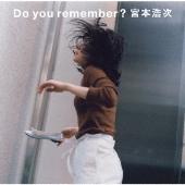 Do you remember? [CD+DVD]<初回限定盤>