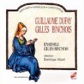 Ballades, Rondeaux, Lamentatio - Dufay, Binchois