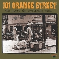 101 ORANGE STREET - SKA MEETS THE ROCKSTEADY TRAIN