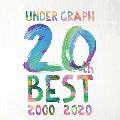 UNDER GRAPH 20th BEST 2000-2020<限定盤>