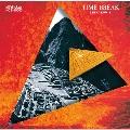 TIME BREAK/Spectrum 3<タワーレコード限定>