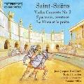 サン=サーンス: ヴァイオリン協奏曲第2番、序曲《スパルタクス》、ミューズと詩人