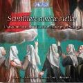 Scintillate Amicae Stellae - Il Natale nei Conventi Italiani tra Cinquecento e Seicento