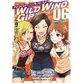アイドルマスター シンデレラガールズ WILD WIND GIRL 6 Burning Road