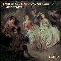 フランソワ・クープラン: 鍵盤音楽集 III