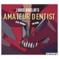 Amateur Dentist