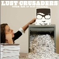 LUST CRUSADERS -OTHER SIDE OF BEAT CRUSADERS-