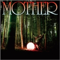 MOTHER [CD+DVD]<初回限定盤>