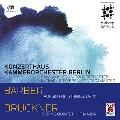 Barber: Adagio for Strings Op.11; Bruckner: String Quintet in F Major