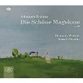 ブラームス: 美しきマゲローネの物語 Op.33