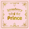 Strawberry Prince [CD+グッズ]<完全生産限定盤A/豪華タイムカプセルBOX盤>