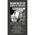 Manchester: North Of England-A Story Of Independent Music Greater Manchester 1977-1993
