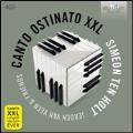 Simeon Ten Holt: Canto Ostinato XXL