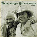 Bobby Bare Sings Shel Silverstein Plus