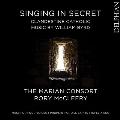 秘密の礼拝 ~ ウィリアム・バードの「隠れカトリック」の音楽